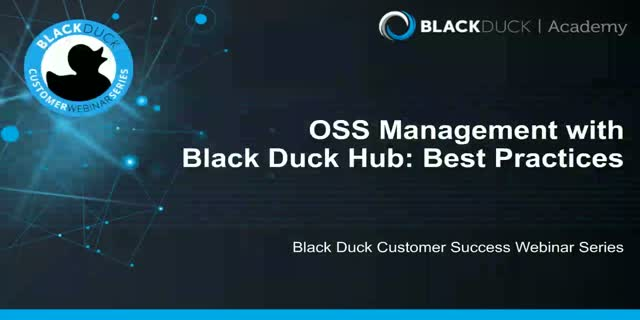 Open Source Security Management with Black Duck Hub: Best Practices