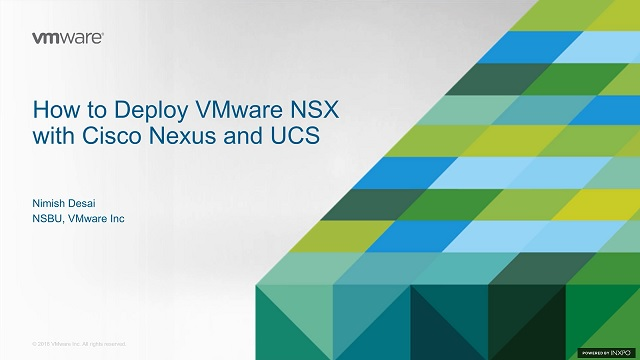 How to Deploy VMware NSX with Cisco Nexus and UCS