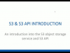 Amazon S3 Series: Introduction to the S3 API