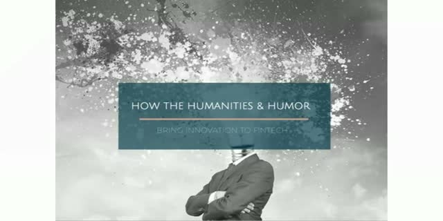 How the Humanities & Humor bring Innovation to Fintech
