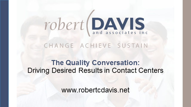 The Quality Conversation: Driving Desired Results in Contact Centers