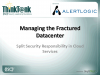 Managing Split Security in Cloud Services and the Datacenter