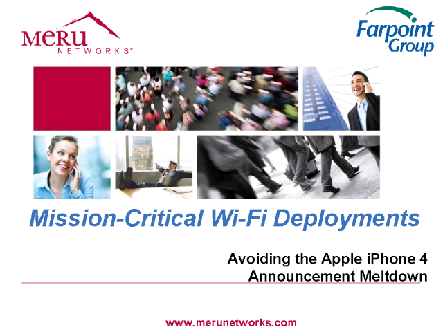 iPhone's Wi-Fi™ Meltdown: Wakeup Call for Your Enterprise