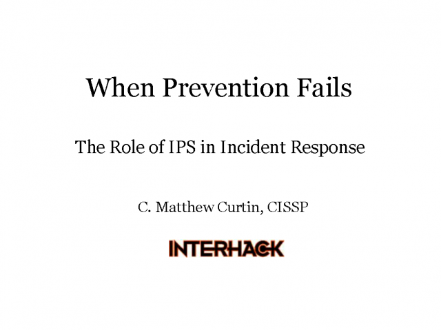 When Prevention Fails: The Role of IPS in Incident Response