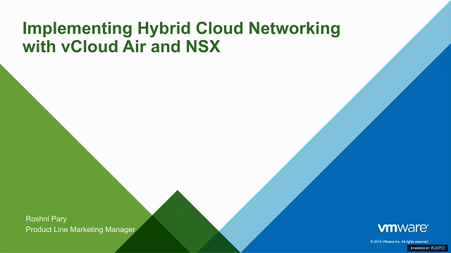 Implementing Hybrid Cloud Networking with vCloud Air and NSX