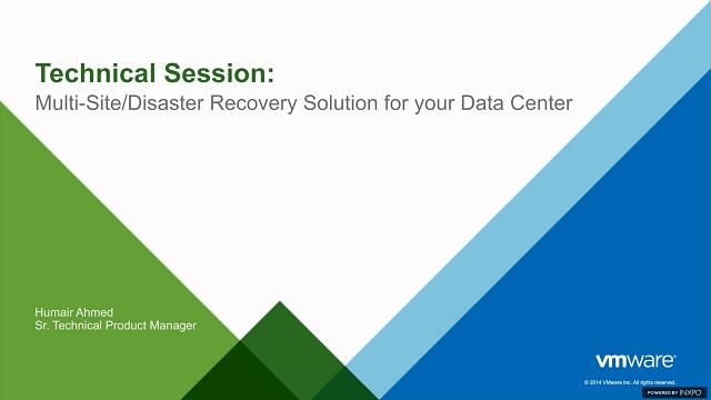 Technical Session: Multi-Site/Disaster Recovery Solution for your Data Center