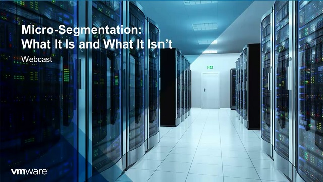 Micro-Segmentation Series: What it Is and What it Isn't