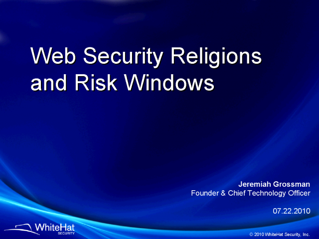 Web Security Religions and Risk Windows