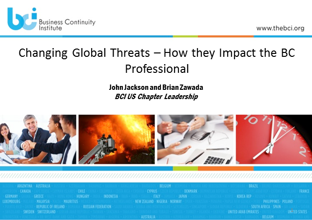 Changing global threats - how they impact the business continuity professional