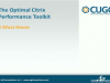 Virtual Desktop & Citrix Infrastructure: A Performance Management Toolkit