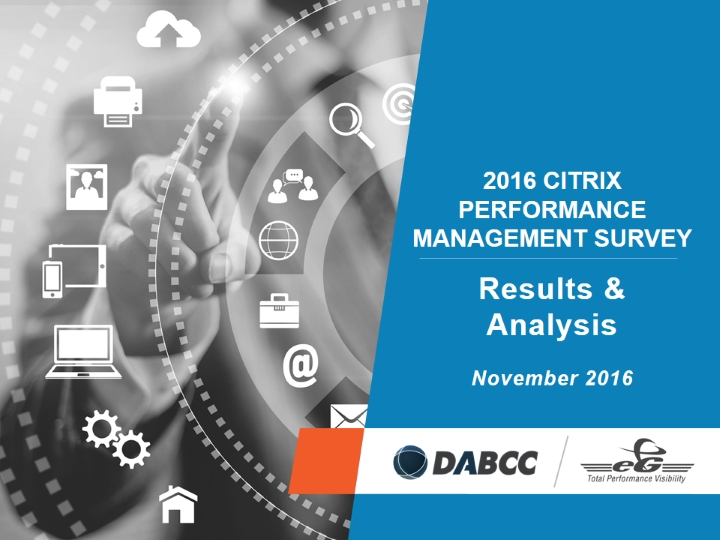 The 2016 Citrix Performance Management Survey: Results and Analysis