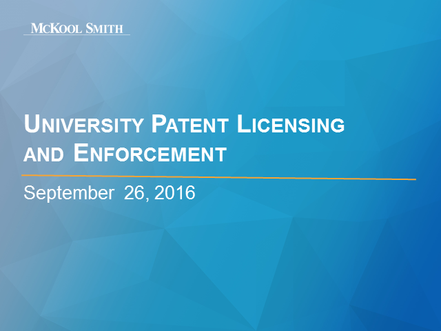 University Patent Licensing and Enforcement