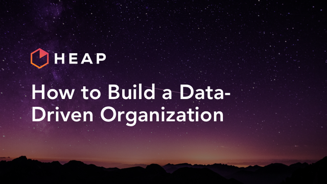 How to Build a Data-Driven Organization