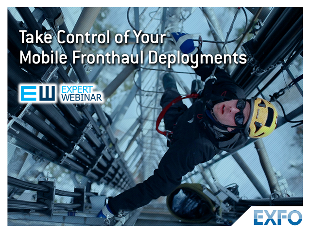 Take Control of Your Mobile Fronthaul Deployments