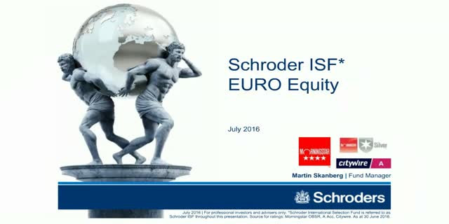 Schroder ISF EURO Equity - July 2016