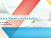 Find Your Way With Location Analytics