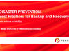 Disaster Prevention: Best Practices for Backup and Recovery