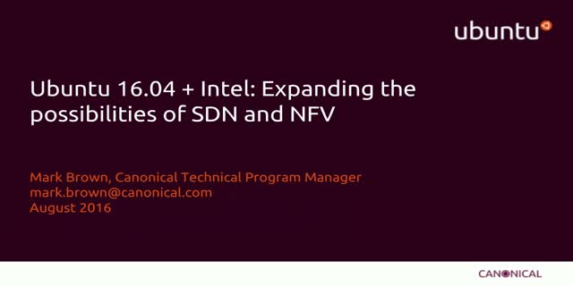 Ubuntu 16.04 + Intel: Expanding the Possibilities of SDN and NFV