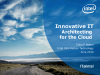Innovative IT:  Architecting for the Cloud