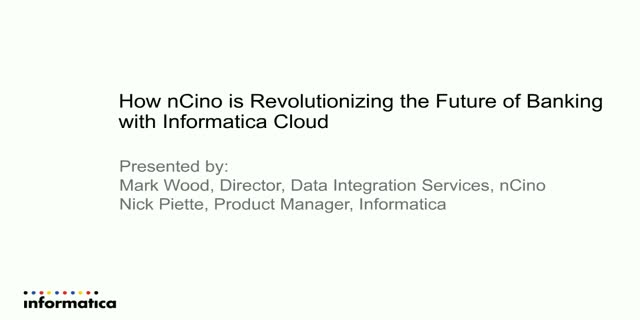 How nCino is Revolutionizing the Future of Banking with Informatica Cloud