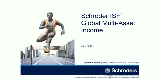 Schroder ISF Global Multi-Asset Income - Q2 2016