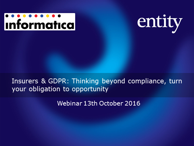 Insurers & GDPR: Thinking beyond compliance, turn your obligation to opportunity