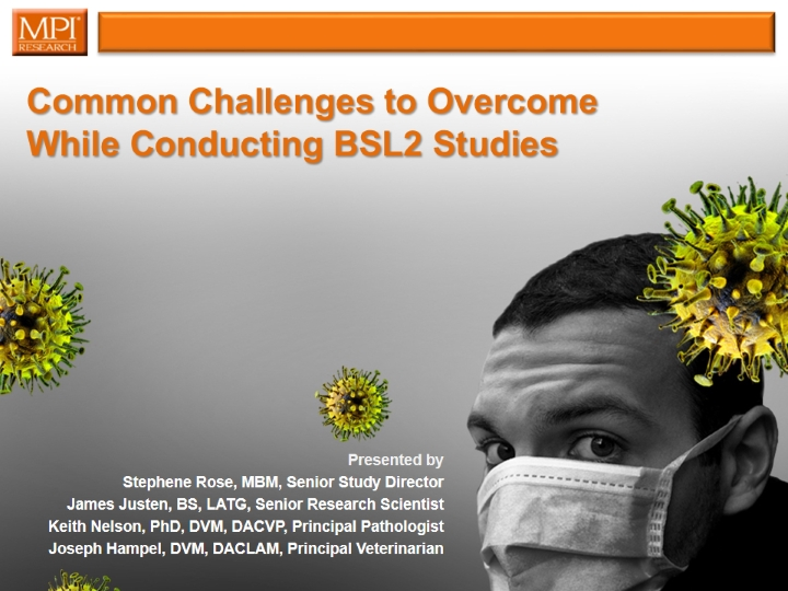 Common Challenges to Overcome While Conducting BSL2 Studies
