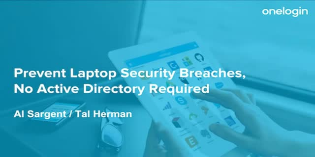 Prevent Laptop Security Breaches, No Active Directory Required