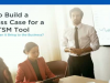 How to Build a Business Case for a New ITSM Tool