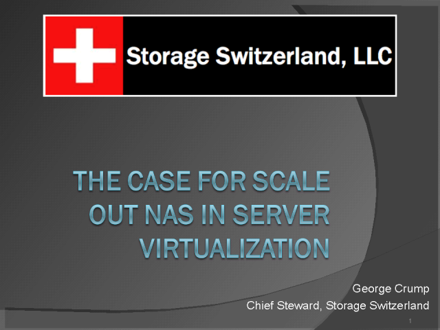 The Case for Scale out NAS in Server Virtualization