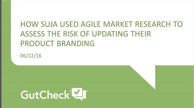 How Suja Used Agile Research to Assess Their Product Branding