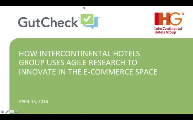 How InterContinental Hotels Group Uses Agile Research to Get Quality Feedback
