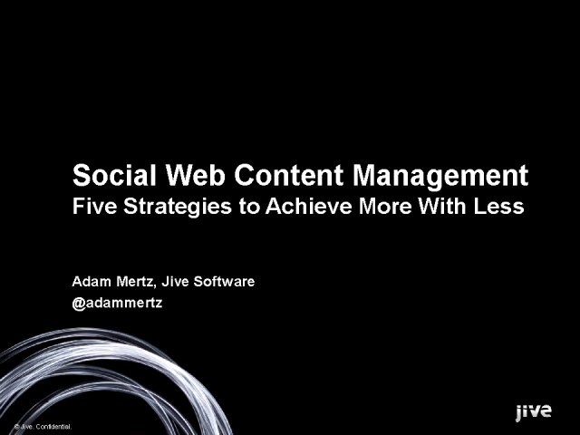Social WCM: Five Strategies to Achieve More With Less