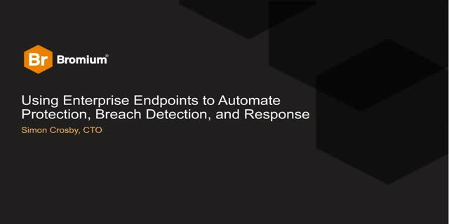 Using Endpoints to Accelerate Threat Detection, Protection and Response