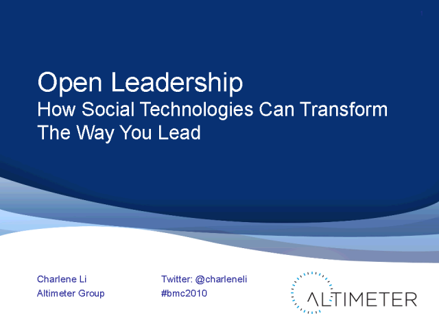 Open Leadership: How Social Tech Can Change The Way You Lead