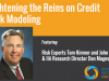 Tightening the Reins on Credit Risk Modeling