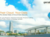 Their Cloud. Your Data. The Global State of Cloud Data Security