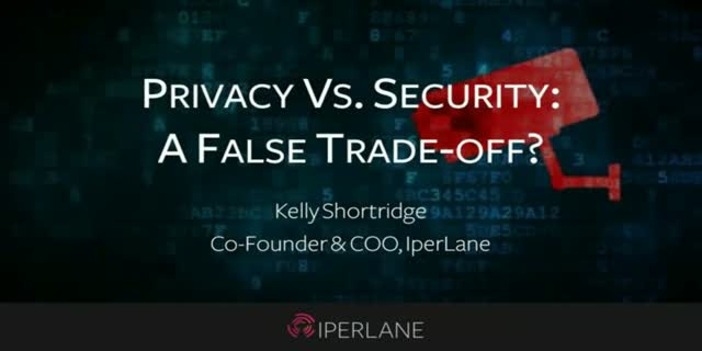 Privacy vs Security: A False Trade-Off?