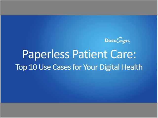 Paperless Patient Care Top 10 Use Cases