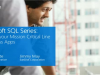 Microsoft SQL Series: Running your Mission Critical Line of Business Apps