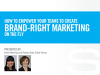 How To Empower Your Teams To Create Brand-Right Marketing On The Fly