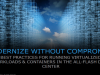Best Practices for Running Virtualized Workloads in All-Flash Data Centers