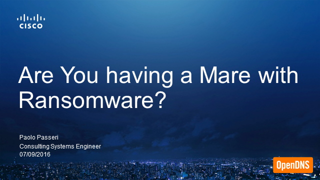 Are you having a mare with Ransomware?