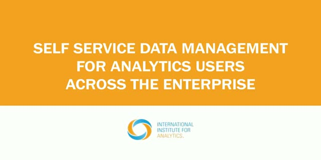 Self Service Data Management for Analytics Users Across the Enterprise
