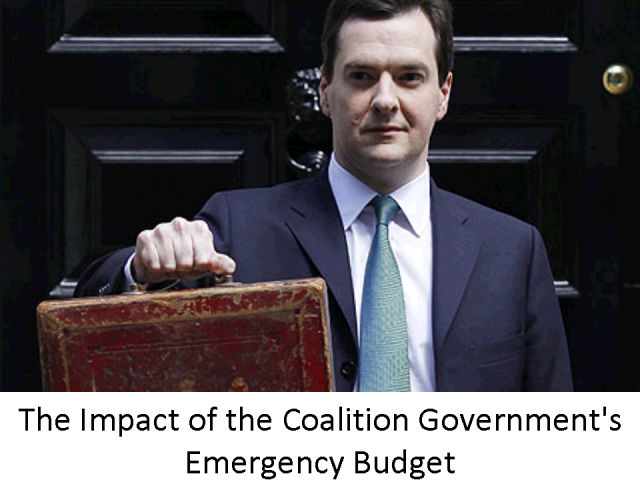 The Impact of the Coalition Government's Emergency Budget