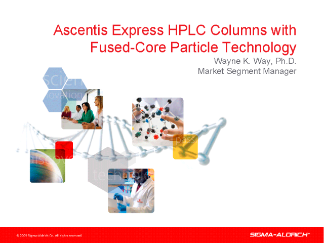 Introduction to Ascentis Express HPLC Columns