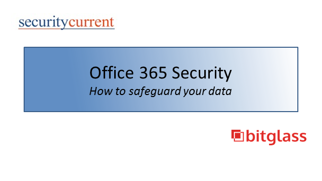 Office 365 Security: How to safeguard your data