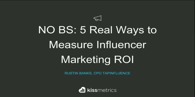 No BS: How To Measure Real Influencer Marketing ROI