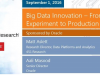 Big Data Innovation – From Experiment to Production