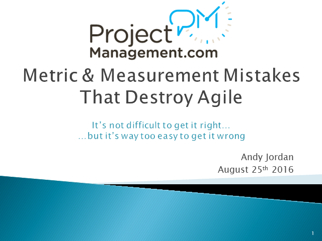 Metric and Measurement Mistakes that Destroy Agile - 1 PMI PMP PDU Credit